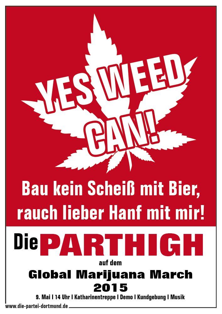 YES WEED CAN! – Die PARTEI auf dem Global Marijuana March 2015